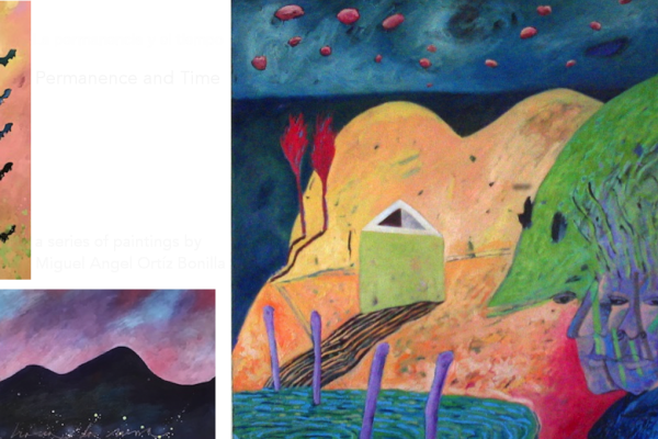 Permanence and Time    a series by Miguel Angel Ortíz Bonilla